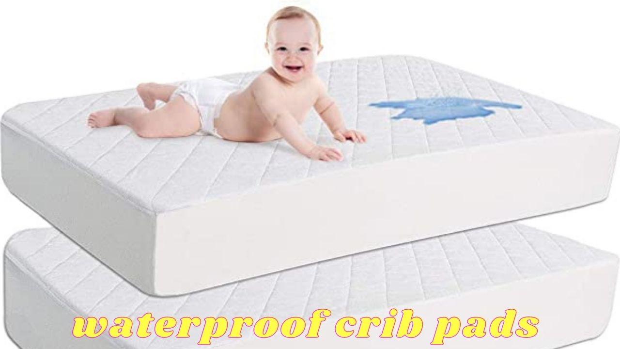waterproof crib pads